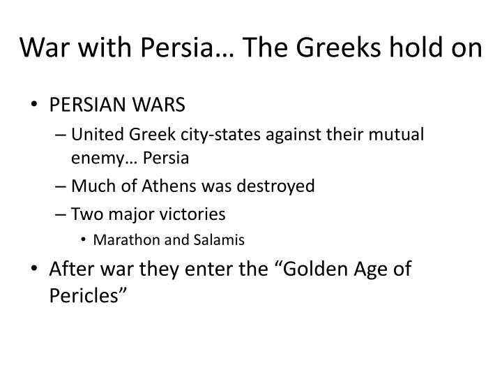 War with Persia… The Greeks hold on
