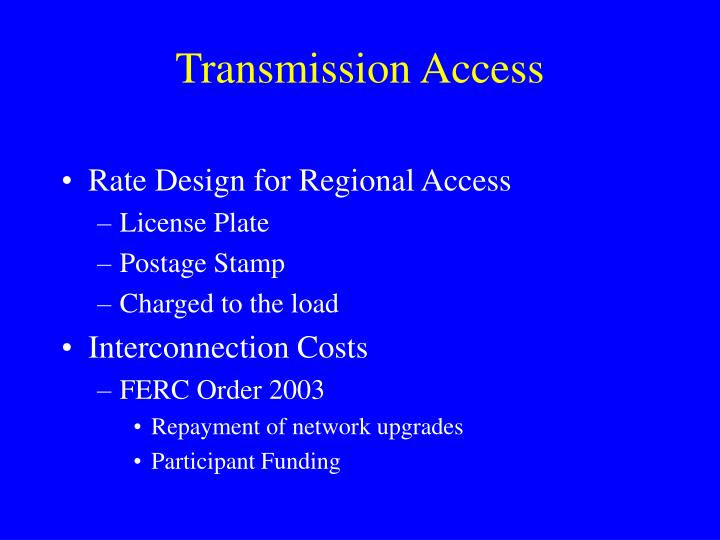 Transmission Access