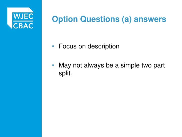 Option Questions (a) answers