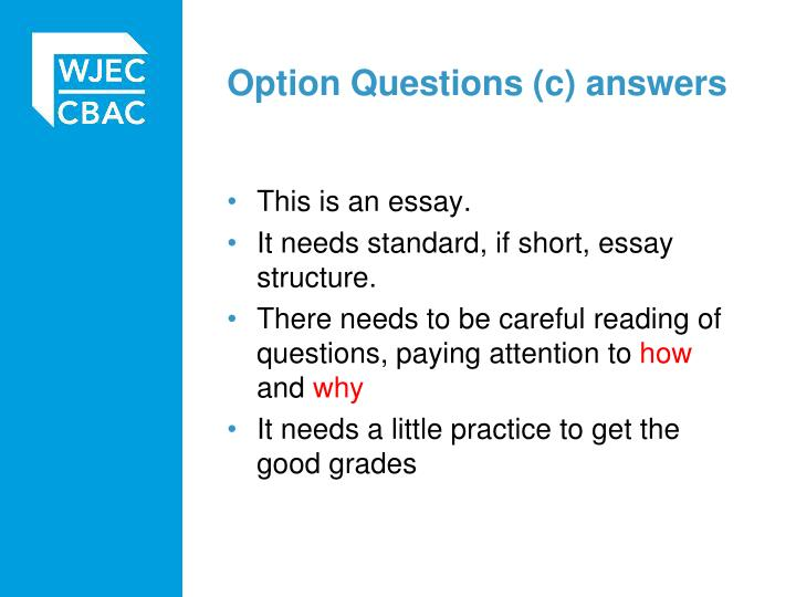 Option Questions (c) answers