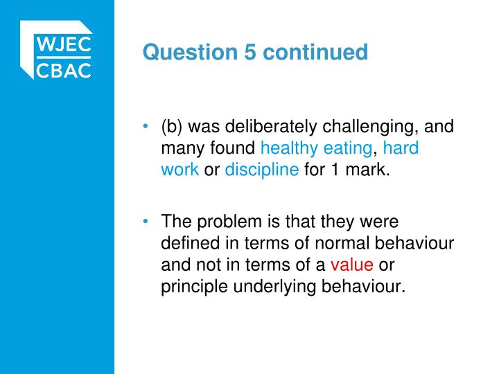 Question 5 continued