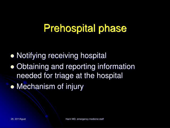 Prehospital phase