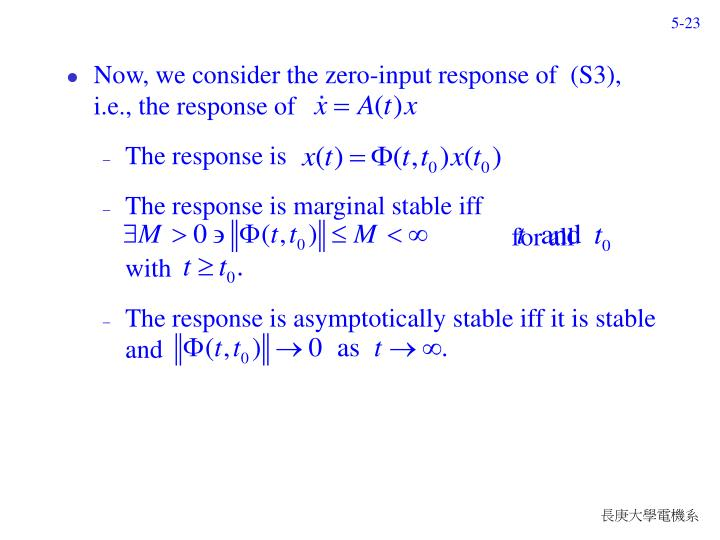 Now, we consider the zero-input response of  (S3),    i.e., the response of