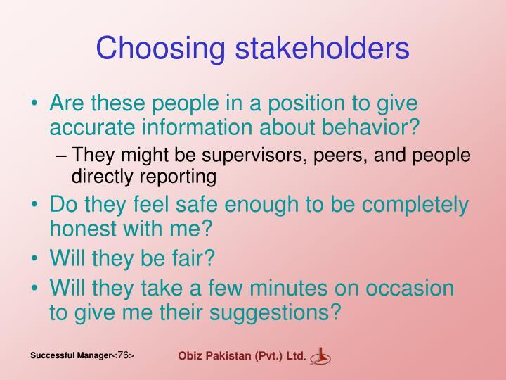 Choosing stakeholders