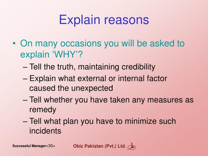 Explain reasons