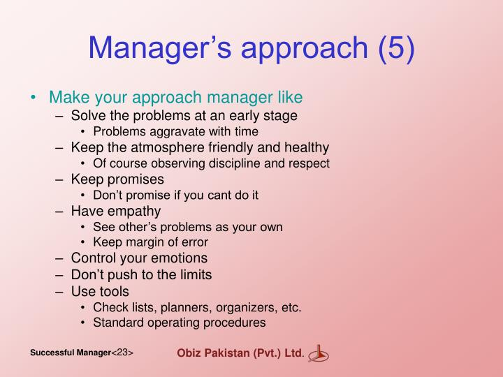 Manager's approach (5)
