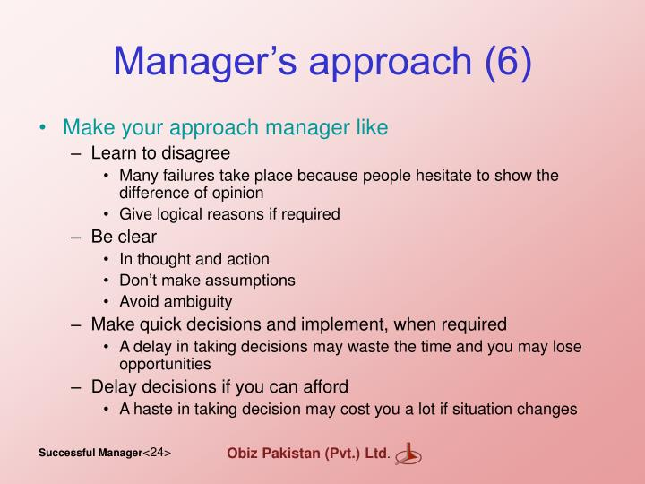 Manager's approach (6)