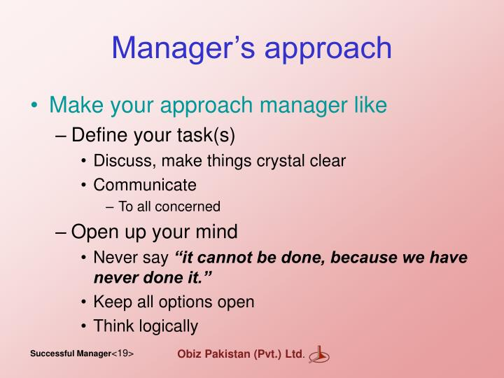 Manager's approach