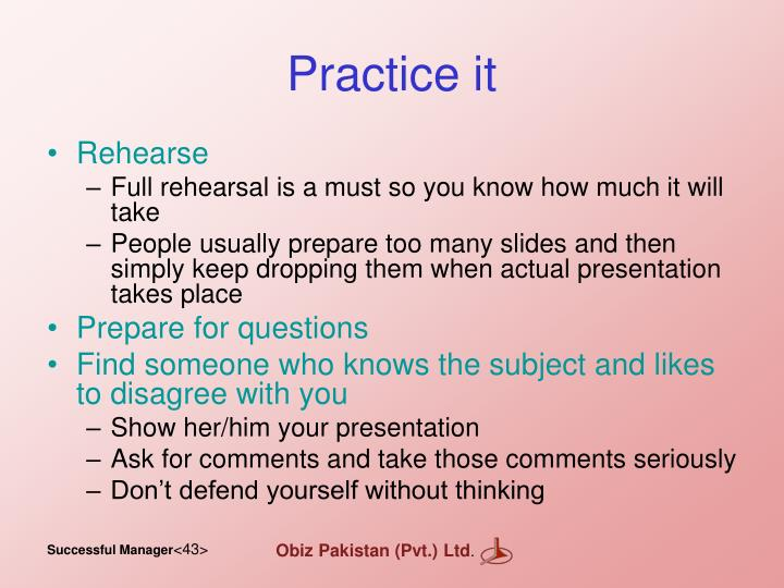 Practice it