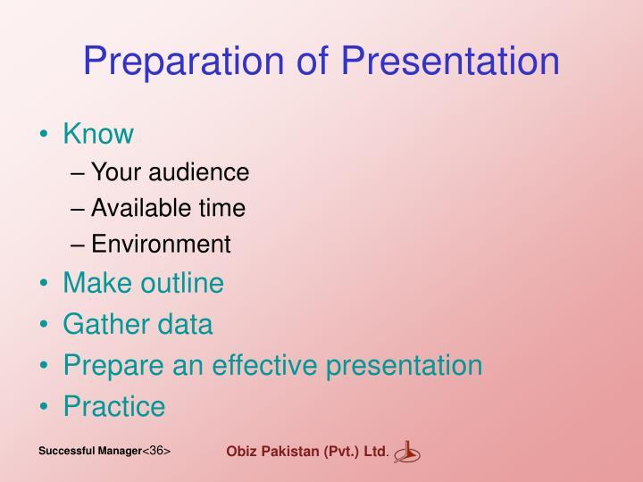 Preparation of Presentation
