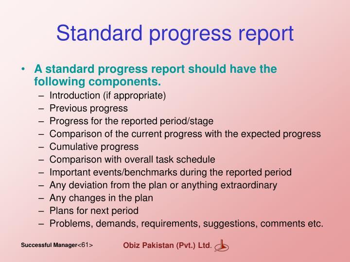 Standard progress report