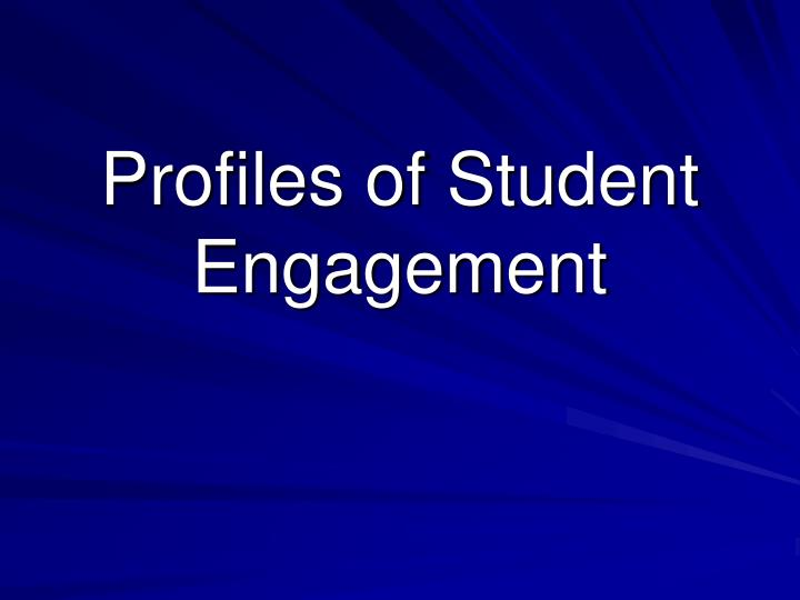 Profiles of student engagement