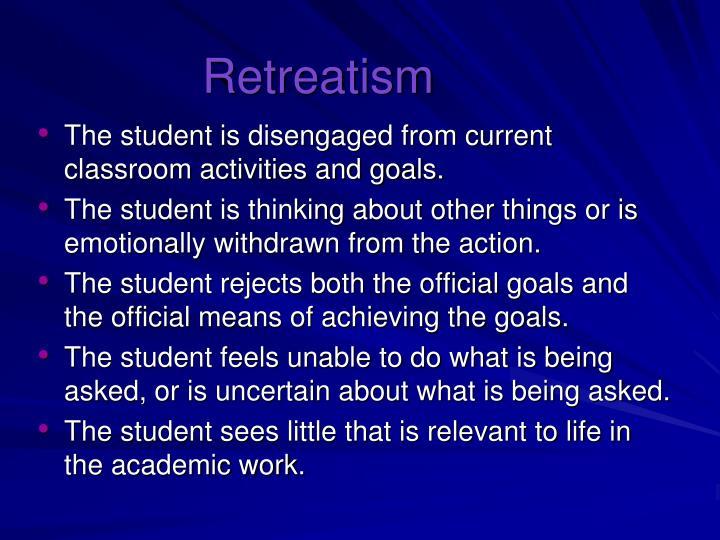 Retreatism