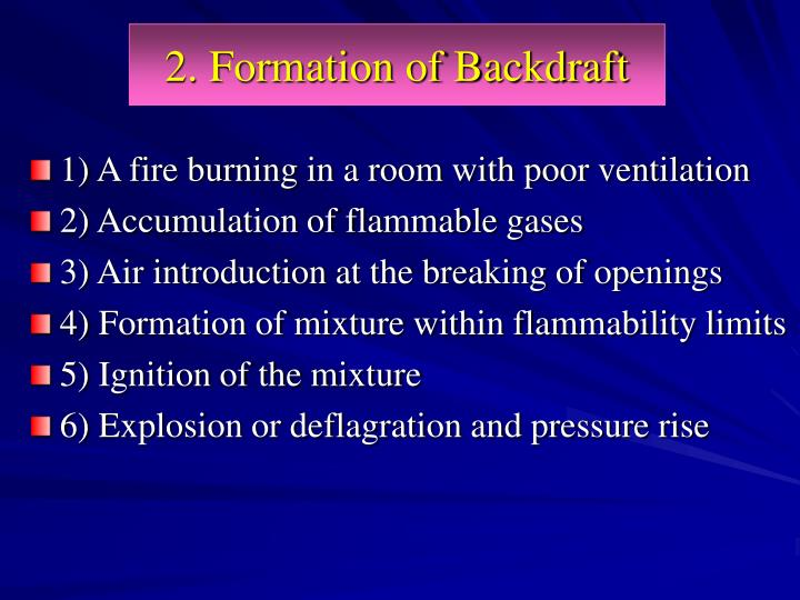 2. Formation of Backdraft