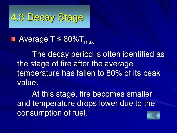 4.3 Decay Stage