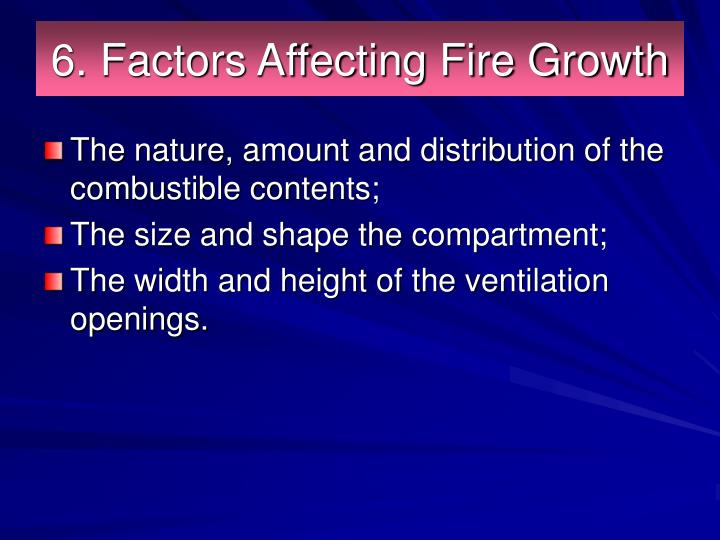 6. Factors Affecting Fire Growth