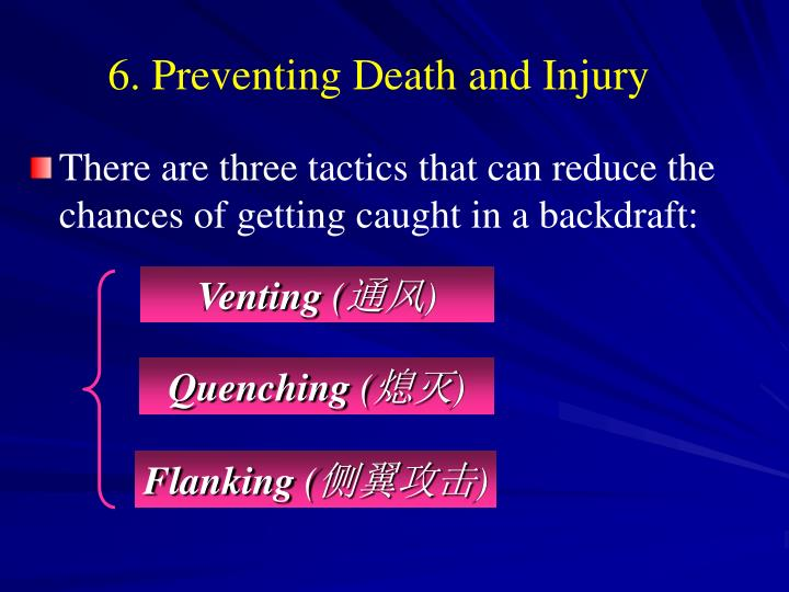 6. Preventing Death and Injury