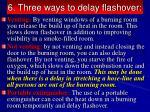 6 three ways to delay flashover