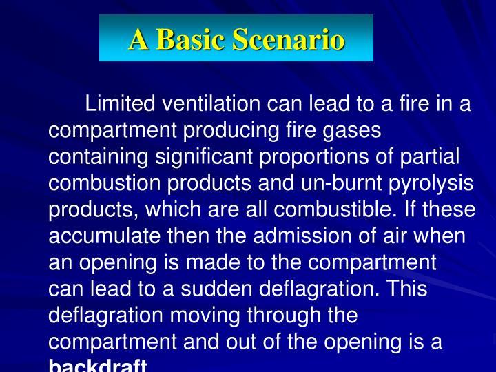 A Basic Scenario