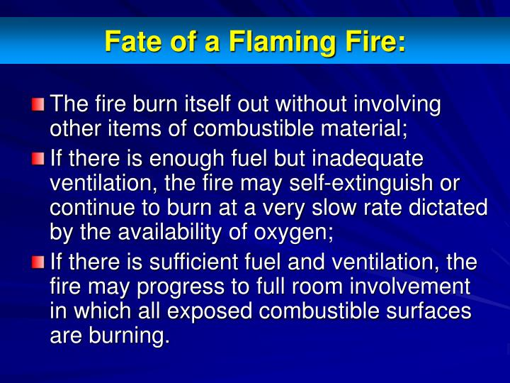 Fate of a Flaming Fire: