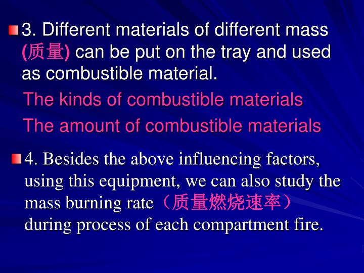 3. Different materials of different mass
