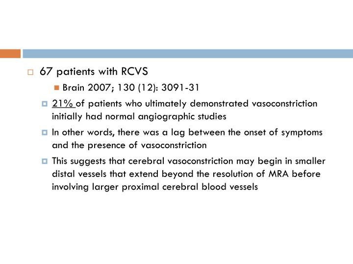 67 patients with RCVS