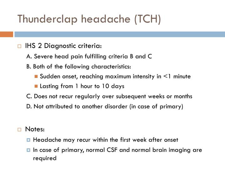 Thunderclap headache (TCH)