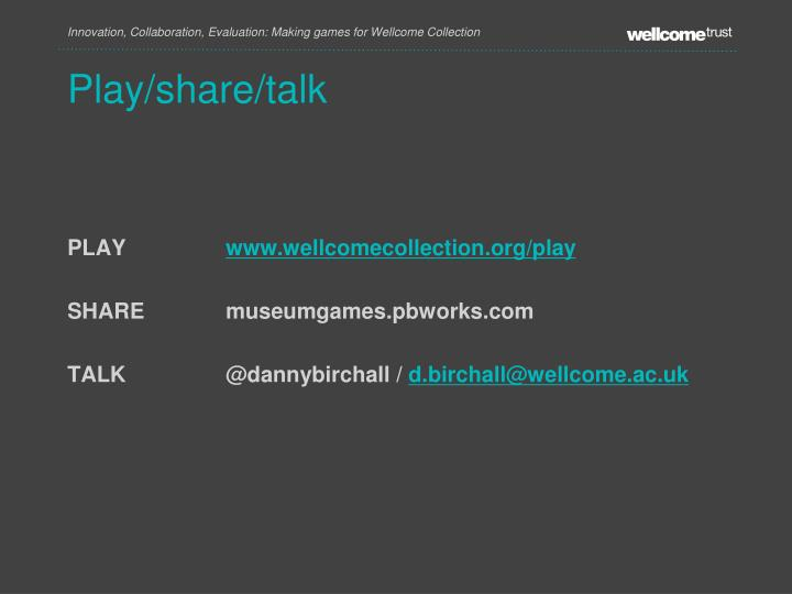 Play/share/talk