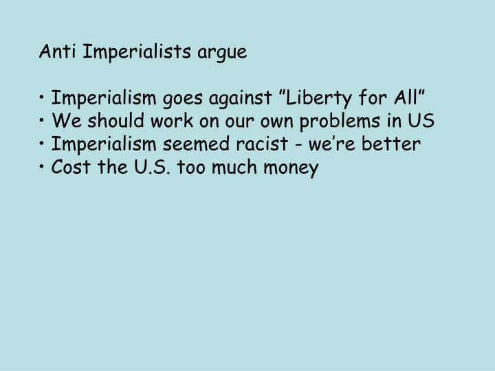 Anti Imperialists argue