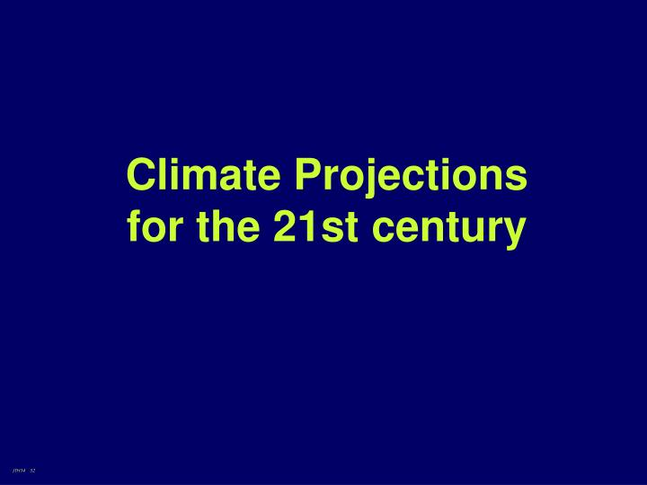 Climate Projections