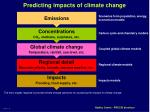 predicting impacts of climate change