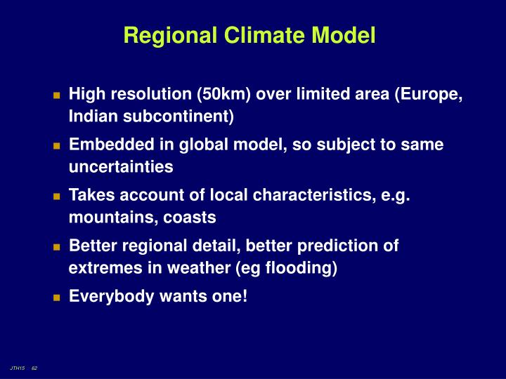 Regional Climate Model