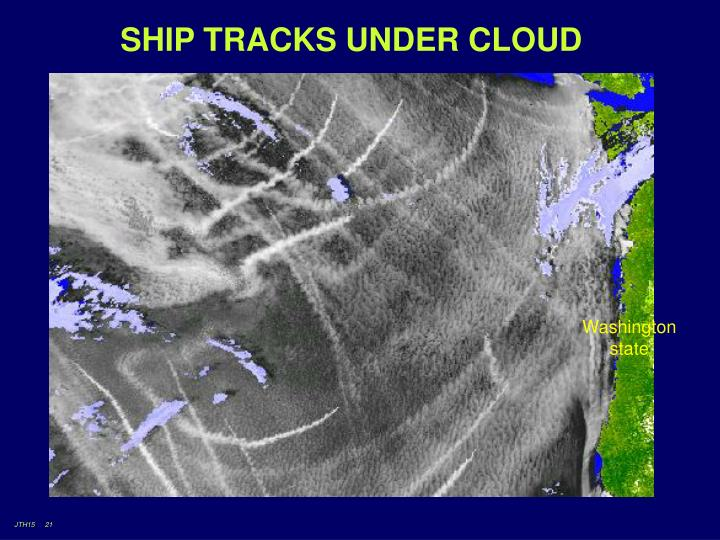 SHIP TRACKS UNDER CLOUD