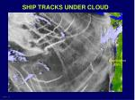 ship tracks under cloud