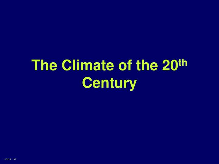 The Climate of the 20