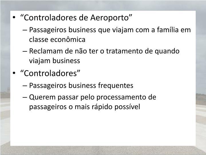 """Controladores de Aeroporto"""