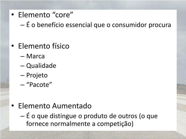 """Elemento """"core"""