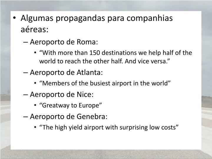 Algumas propagandas para companhias aéreas:
