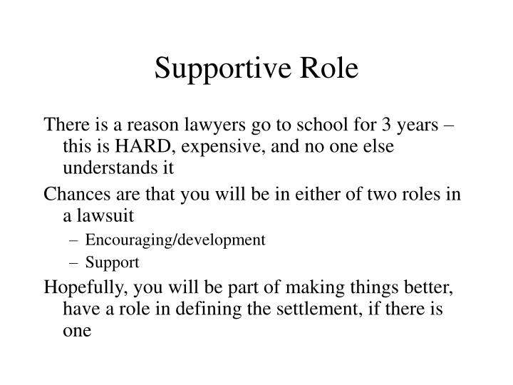 Supportive role