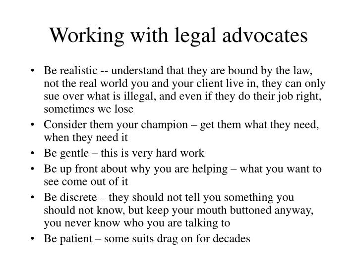 Working with legal advocates
