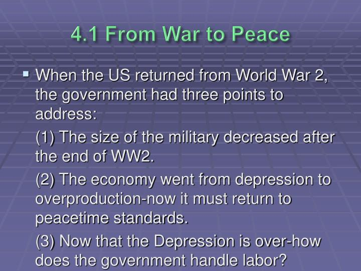 4.1 From War to Peace