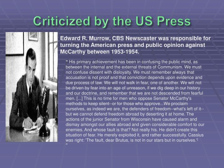Criticized by the US Press
