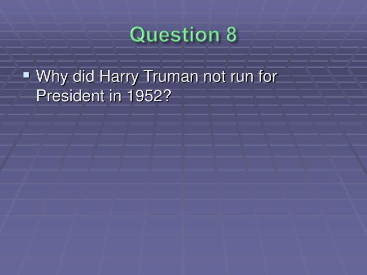 Question 8
