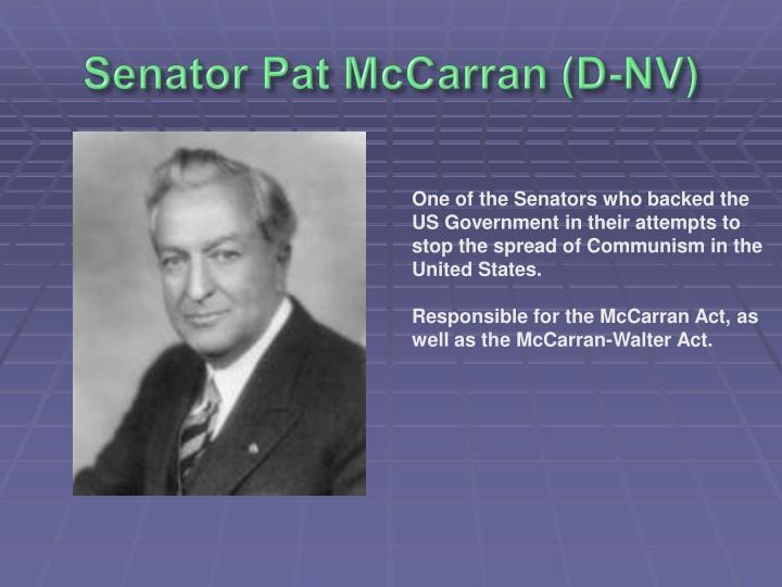 Senator Pat McCarran (D-NV)