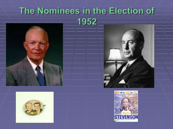 The Nominees in the Election of 1952