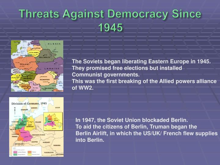 Threats Against Democracy Since 1945