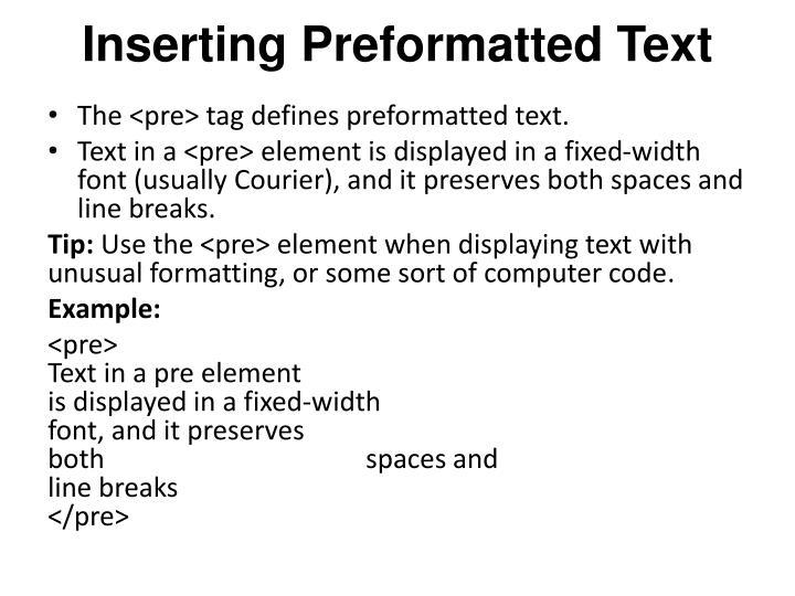 Inserting Preformatted