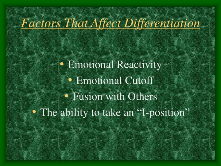 Factors That Affect Differentiation