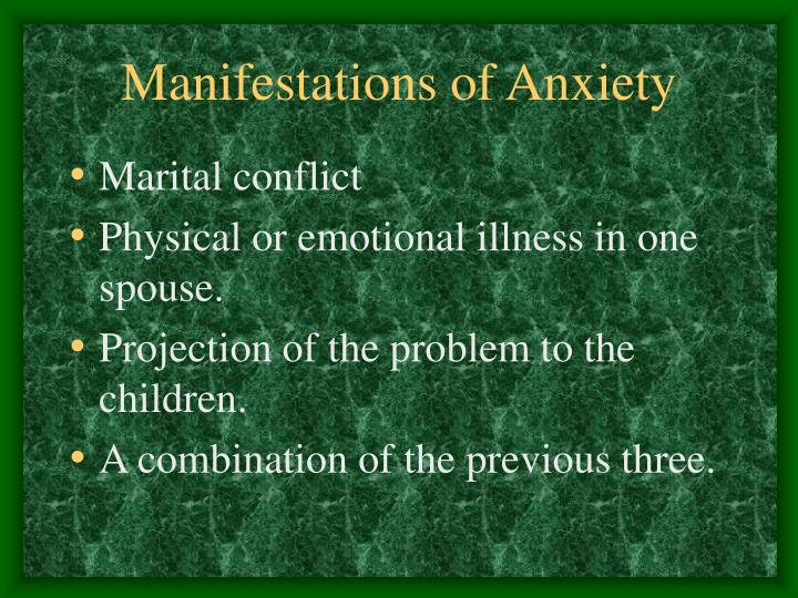 Manifestations of Anxiety