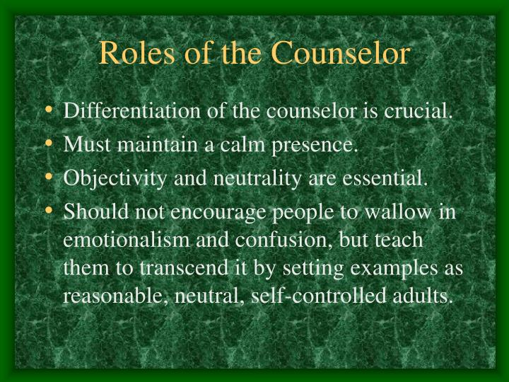 Roles of the Counselor